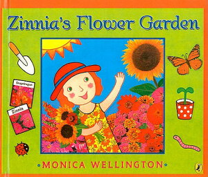 Zinnia's Flower Garden ZINNIAS FLOWER GARDEN [ Monica Wellington ]