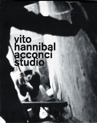 洋書, ART & ENTERTAINMENT Vito Hannibal Acconci Studio VITO HANNIBAL ACCON Vito Acconci
