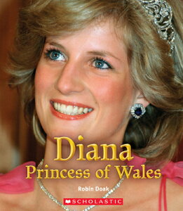 Diana Princess of Wales DIANA PRINCESS OF WALES (A True Book: Queens and Princesses) [ Robin S. Doak ]