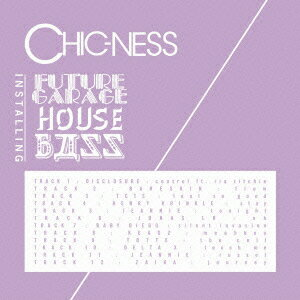 CHIC-NESS : installing future garage+house+bass画像