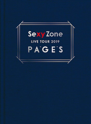 Sexy Zone LIVE TOUR 2019 PAGES(初回限定盤)