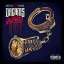 【送料無料】【輸入盤】 Dreams & Nightmares [ Meek Mill ]