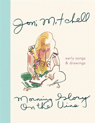 洋書, ART & ENTERTAINMENT MORNING GLORY ON THE VINE(H) JONI MITCHELL