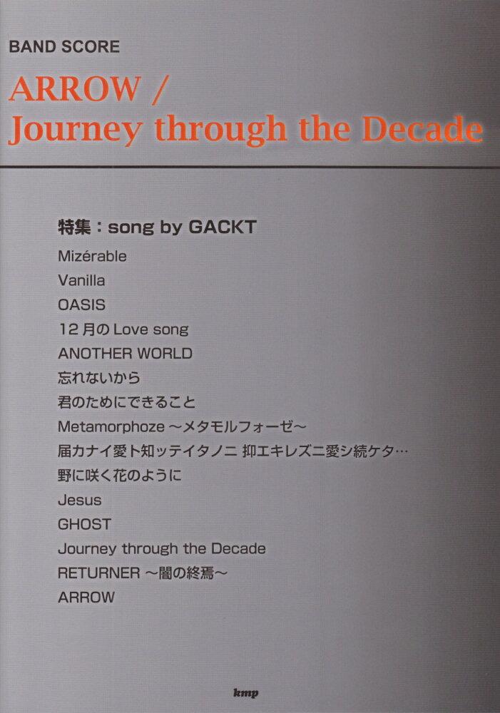 本・雑誌・コミック, 楽譜 ARROWJourney through the Decade song by GACKT Band score