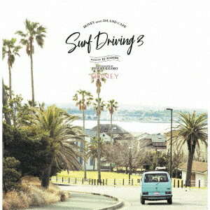 HONEY meets ISLAND CAFE SURF DRIVING 3 Mixed by DJ HASEBE画像