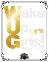 Wake Up,Girls!新章 Blu-ray BOX【Blu-ray】