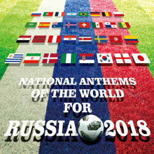 NATIONAL ANTHEMS OF THE WORLD FOR RUSSIA 2018画像