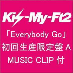 Everybody Go(初回限定A CD+DVD)
