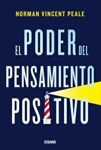 El Poder del Pensamiento Positivo SPA-PODER DEL PENSAMIENTO POSI [ Norman Vincent Peale ]