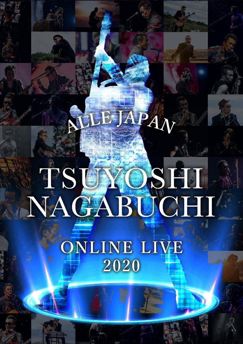 TSUYOSHI NAGABUCHI ONLINE LIVE 2020 ALLE JAPAN【Blu-ray】