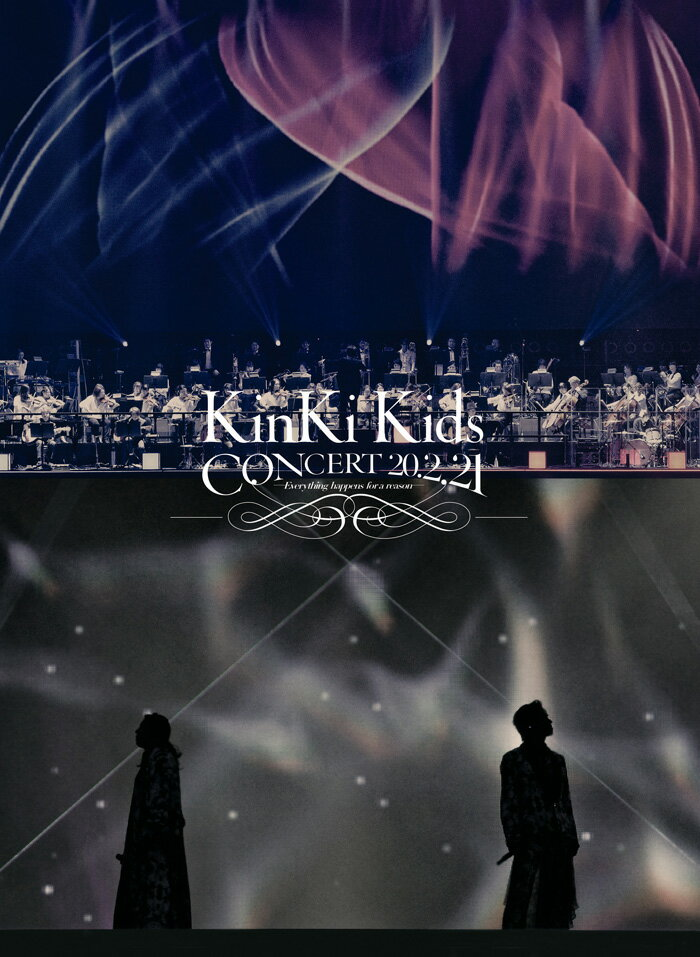 KinKi Kids CONCERT 20.2.21 -Everything happens for a reason-(初回盤 Blu-ray)【Blu-ray】