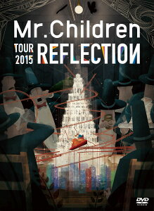 【楽天ブックスならいつでも送料無料】REFLECTION{Live&Film} [ Mr.Children ]