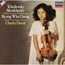 チャイコフスキー&メンデルスゾーン:ヴァイオリン協奏曲 [ チョン・キョンファ ]
