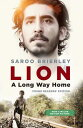 Lion: A Long Way Home Young Readers' Edition LION [ Saroo Brierley ]