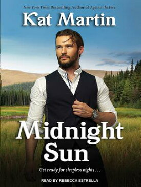 Midnight Sun MIDNIGHT SUN M (Sinclair Sisters) [ Kat Martin ]