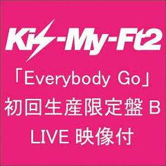 Everybody Go(初回限定B CD+DVD)