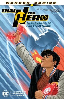 Dial H for Hero Vol. 2: New Heroes of Metropolis画像