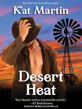 Desert Heat DESERT HEAT M (Sinclair Sisters) [ Kat Martin ]