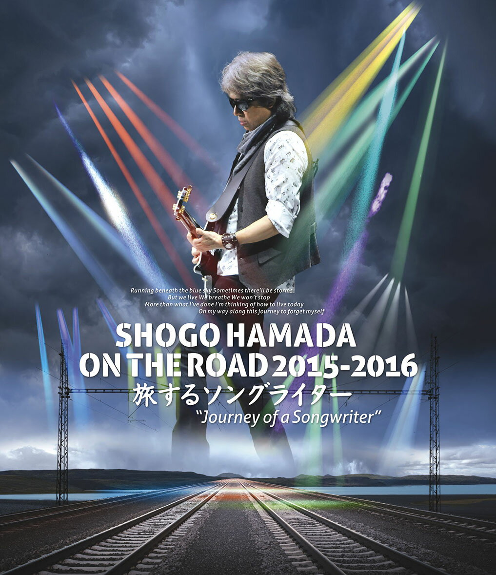 "SHOGO HAMADA ON THE ROAD 2015-2016 旅するソングライター ""Journey of a Songwriter""【Blu-ray】"