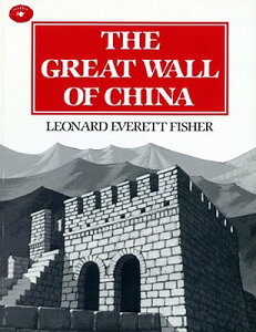 The Great Wall of China GRT WALL OF CHINA (Aladdin Picture Books) [ Leonard Everett Fisher ]
