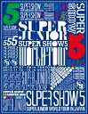 【送料無料】SUPER JUNIOR WORLD TOUR SUPER SHOW5 LIVE in JAPAN【初回生産限定盤】【Blu-ray...