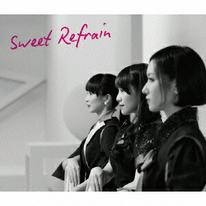 【送料無料】Sweet Refrain(初回限定盤 CD+DVD) [ Perfume ]