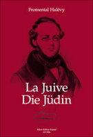 【輸入楽譜】アレヴィ, Jacques-Francois-Fromental-Elie: オペラ「ユダヤの女」(仏語・独語)/Leich-Galland編