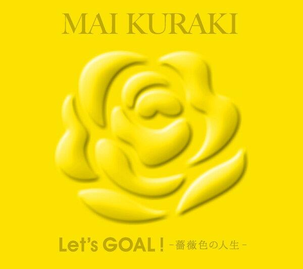 Let'sGOAL~薔薇色の人生~(初回 盤Yellow) 倉木麻衣
