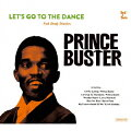 Let' s Go To The Dance - Prince Buster Rocksteady Selection