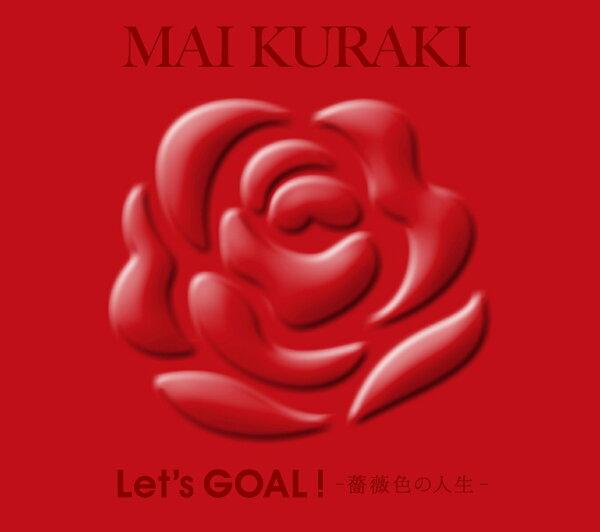 Let'sGOAL~薔薇色の人生~(初回 盤Red) 倉木麻衣