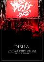 LIVE TOUR -DISH//- 2019〜2020 PACIFICO YOKOHAMA(初回生産限定盤 2DVD) [ DISH// ]