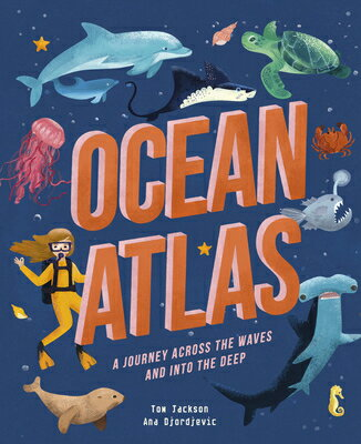 Ocean Atlas: A Journey Across the Waves and Into the Deep画像