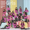 【送料無料】Follow Me(CD+DVD) [ E-Girls ]