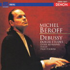 デンオン・クラシック・ベストMore50::ドビュッシー:12の練習曲 [ ミシェル・ベロフ ]