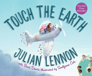 Touch the Earth TOUCH THE EARTH-BOARD (Julian Lennon White Feather Flier Advent) [ Julian Lennon ]
