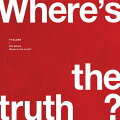 【輸入盤】VOL.6: WHERE'S THE TRUTH TRUTH VER. A