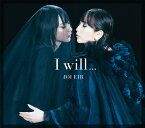 I will... (初回生産限定盤) [ 藍井エイル ]