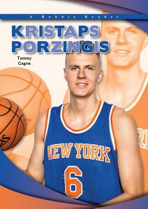 Kristaps Porzingis KRISTAPS PORZINGIS (Robbie Reader Contemporary Biography 2018) [ Tammy Gagne ]