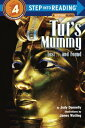 Tut's Mummy: Lost...and Found TUTS MUMMY (Step Into Reading - Level 4 - Quality) [ Judy Donnelly ]