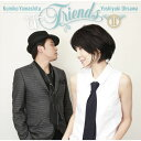 & Friends 2 [ 山下久美子&大澤誉志幸 ]