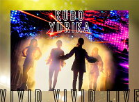 KUBO YURIKA VIVID VIVID LIVE【Blu-ray】