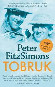 Tobruk TOBRUK ANNIV/E 75/E [ Peter Fitzsimons ]