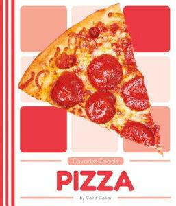 Pizza PIZZA (Favorite Foods) [ Golriz Golkar ]