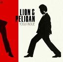 LION & PELICAN [ 井上陽水 ]