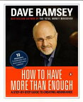 How to Have More Than Enough: A Step-By-Step Guide to Creating Abundance HT HAVE MORE THAN ENOUGH [ Dave Ramsey ]