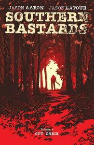 Southern Bastards Volume 4 SOUTHERN BASTARDS V04 (Southern Bastards) [ Jason Aaron ]