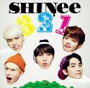【送料無料】「3 2 1」(初回生産限定盤A CD+DVD+撮りおろしフォトブックレット) [ SHINee ]