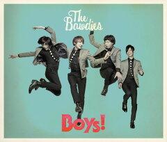 【楽天ブックスならいつでも送料無料】Boys! (初回限定盤 2CD+DVD) [ The Bawdies ]