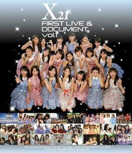 X21 FIRST LIVE & DOCUMENT vol.1【Blu-ray】