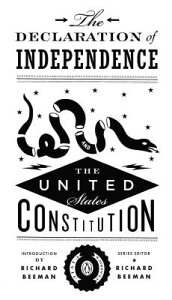 The Declaration of Independence and the United States Constitution DECLARATION OF INDEPENDENCE & (Penguin Civic Classics) [ Richard Beeman ]